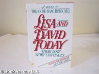 Lisa and David Today: Their Healing Journey from Childhood and Pain Into Love and Life