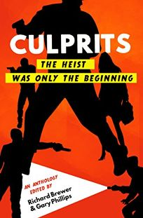 Culprits: The Heist Was Just the Beginning