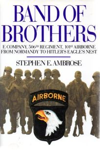 Band of Brothers: E Company-506 Regiment-101 Airborn from Normandy-Hitlernest