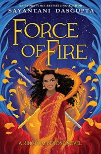 The Force of Fire Kingdom Beyond