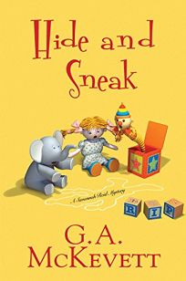 Hide and Sneak: A Savannah Reid Mystery