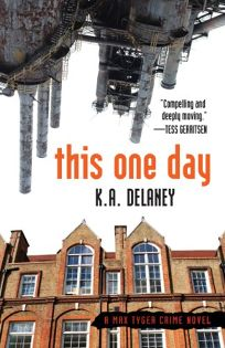 This One Day: A Max Tyger Novel