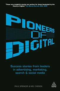 Pioneers of Digital: Success Stories from Leaders in Advertising
