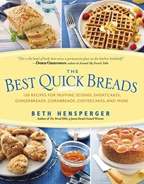 The Best Quick Breads: 150 Recipes for Muffins