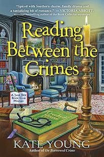 Reading Between the Crimes: A Jane Doe Book Club Mystery