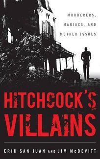 Hitchcock's Villains: Murderers