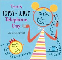 TONIS TOPSY-TURVY TELEPHONE DAY