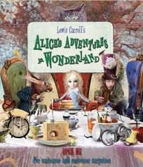 Lewis Carrolls Alices Adventures in Wonderland: Open Me for Curiouser and Curiouser Surprises