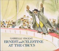 Ernest and Celestine at the Circus