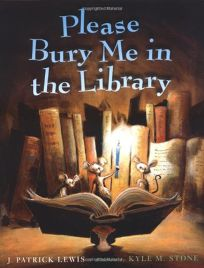 PLEASE BURY ME IN THE LIBRARY