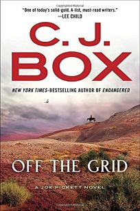 Off the Grid: A Joe Pickett Novel