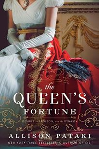 The Queen's Fortune: A Novel of Desiree
