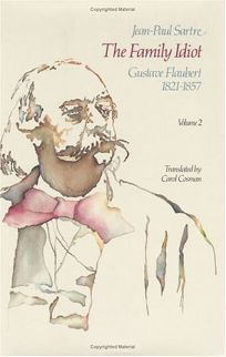 The Family Idiot: Gustave Flaubert