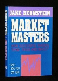 Market Masters: How Successful Traders Think