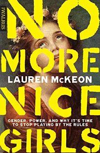 No More Nice Girls: Gender