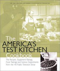 THE AMERICAS TEST KITCHEN COOKBOOK