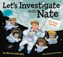 Lets Investigate with Nate #2: The Solar System
