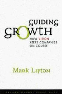 Guiding Growth: How Vision Keeps Companies on Course