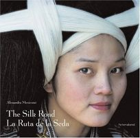 The Silk Road/La Ruta de La Seda
