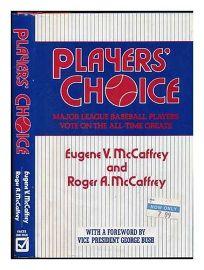 Players Choice: Eugene V. McCaffrey and Roger A. McCaffrey