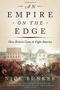 Nonfiction book review an empire on the edge how britain came to an empire on the edge how britain came to fight america fandeluxe Images