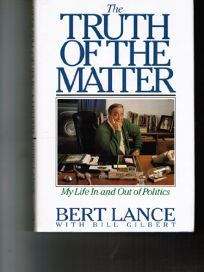 The Truth of the Matter: My Life in and Out of Politics
