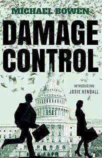 Damage Control: A Washington Crime Story