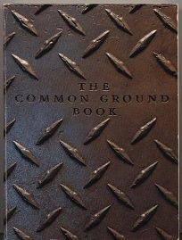 The Common Ground Book: A Circle of Friends