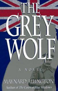 Grey Wolf: A Novel P