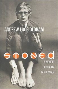 Stoned: A Memoir of London in the 1960s