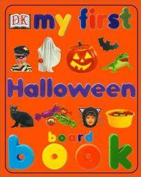 My First Halloween Board Book
