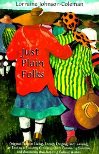 Just Plain Folks: Original Tales of Living