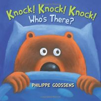 Knock! Knock! Knock! Who's There?