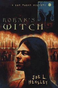 Robaks Witch: A Dan Robak Mystery