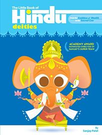 The Little Book of Hindu Deities: From the Goddess of Wrath to the Sacred Cow