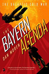 Sci-Fi/Fantasy/Horror Book Review: The Bayern Agenda: The Galactic Cold War, Book 1 by Dan Moren. Angry Robot, $12.99 trade paper (432p) ISBN 978-0-85766-819-6