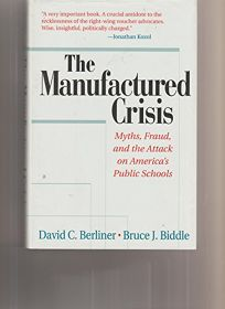 The Manufactured Crisis: Myths