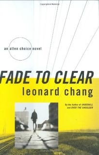 FADE TO CLEAR: An Allen Choice Novel