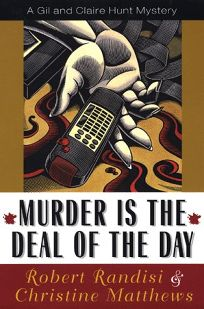 Murder is the Deal of the Day: A Gil and Claire Hunt Mystery