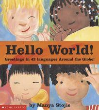 Childrens book review hello world by manya stojic author manya hello world m4hsunfo