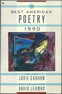 The Best American Poetry 1990