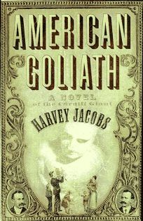 American Goliath: A Novel of the Cardiff Giant
