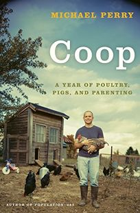 Coop: A Year of Poultry