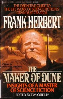 The Maker of Dune: Insights of a Master of Science Fiction