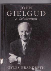 John Gielgud: A Celebration