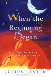 When the Beginning Began: Stories about God