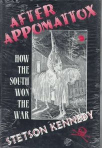 After Appomattox: How the South Won the War