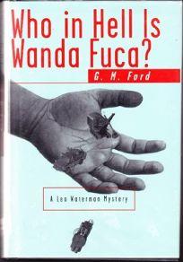 Who in Hell is Wanda Fuca?