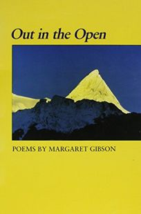 Out in the Open: Poems