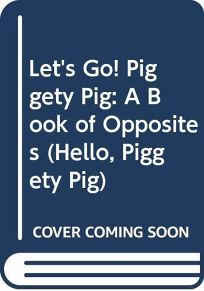 Lets Go! Piggety Pig
